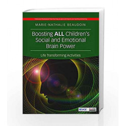 Boosting All Children\'s Social and Emotional Brain Power: Life Transforming Activities by GOVINDJEE Book-9789386062260