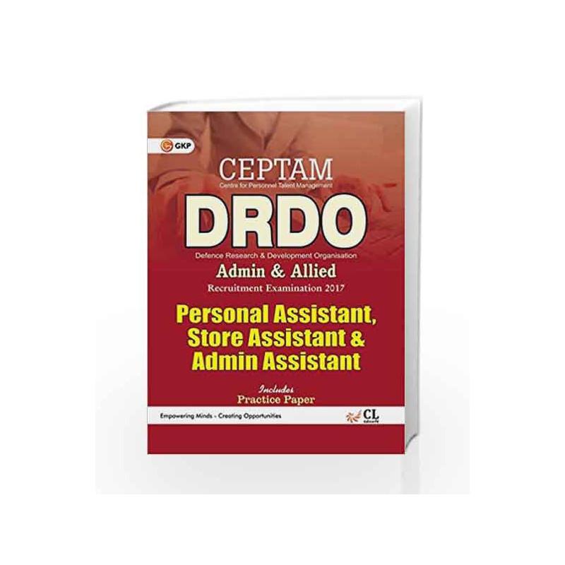 DRDO (CEPTAM) Senior Technical Assistant  Personal Assistant , Store Assistant & Admin Assistant 2017 by GKP Book-9789386309211