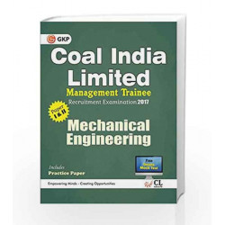 Coal India Limited Management Trainee Mechanical Engineering 2017 by GKP Book-9789386309365