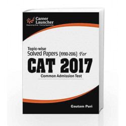 CAT 2017 -27 Topic-wise & Year-wise (Solved Papers 1990-2016) by Gautam Puri Book-9789386309419