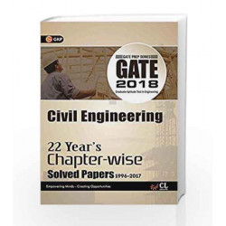 GATE Civil Engineering (22 Year\'s Chapter-Wise Solved Paper) 2018 by GKP Book-9789386309785