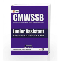 CMWSSB Chennai Metropolitan Water Supply and Sewerage Board (Junior Assistant) 2017 by GKP Book-9789386309938