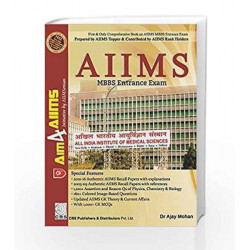 AIIMS MBBS Entrance-Dr.Ajay Mohan (Second Edition) (Second Edition 2016) by Dr.Ajay Mohan Book-9789386310309