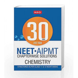 30 Years NEET-AIPMT Chapterwise Solutions - Chemistry by MTG Editorial Board Book-9789386561794