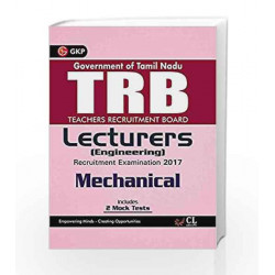 TRB Teachers Recruitment Board Lecturers (Engineering) Mechanical 2017 by GKP Book-9789386601841