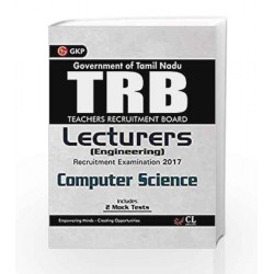 TRB Teachers Recruitment Board Lecturers (Engineering) Computer Science 2017 by GKP Book-9789386601889
