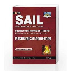 SAIL Metallurgical Engineering Operator cum Technician (Trainee) 2017-18 by GKP Book-9789386860231