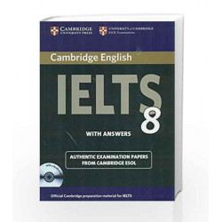 Cambridge English IELTS 8 Book with Answers and Audio CDs (2)): Official Examination Papers from University of Cambridge