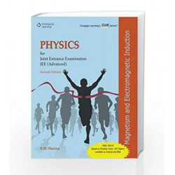 Physics for Joint Entrance Examination JEE (Advanced): Magnetism and Electromagnetic Induction (Old Edition) by B.M. Sharma