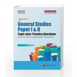General Studies Paper I&Ii (Topic Wise Practice Questions) (Civil Services (Preliminary) Examinations) by Jigeesha