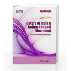 Jigeesha's Civil Services (Preliminary) Examinations History of India and Indian National Movement by Jigeesha