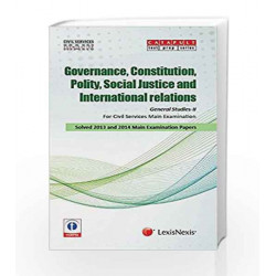 General Studies II (Governance, Constitution, Polity, Social Justice And International Relations) by Showick Thorpe