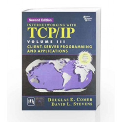 Internetworking with TCP/IP: Client   Server Programming and Applications (BSD Socket Version With Ansi C) Vol.3
