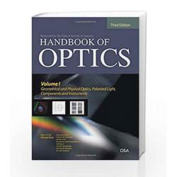 Handbook of Optics, Third Edition Volume I: Geometrical and Physical Optics, Polarized Light, by Michael Bass