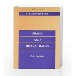 Graha and Bhava Balas (A Numerical Assessment of the Strengths of Planets and Ho by SWAMI NIKHILANANDA, DHANGOPAL MUKERJI Book