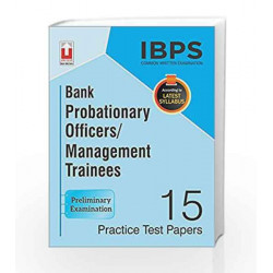 IBPS CWE Bank Probationary Officers/Management Trainees 15 Practice Test Papers Examination English by Unique Research Academy