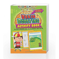 Brain Boosting Activity Book - Age 4+: Match the Pair, Find the Difference, Maze, Crossword by Dreamland Publications