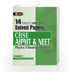 CBSE AIPMT & NEET14 Years' Solved Papers (2004-2017) by GKP Book-9789386601711
