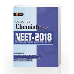 Objective Chemistry for NEET 2018 by GKP Book-9789386601735