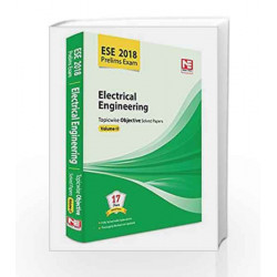 ESE 2018 Preliminary Exam: Electrical Engineering - Topicwise Objective Solved Papers - Vol. 2 by Made Easy Editorial Board