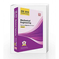 ESE 2018 Preliminary Exam: Mechanical Engineering - Topicwise Objective Solved Papers - Vol. 1 by Made Easy Editorial Board