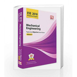 ESE 2018 Preliminary Exam: Mechanical Engineering - Topicwise Objective Solved Papers - Vol. 2 by Made Easy Editorial Board