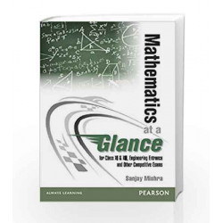 Mathematics at a Glance: For Class XI & XII, Engineering Entrance and Other Competitive Exams, 1e by SHEELWANT SINGH Book