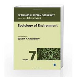 Readings in Indian Sociology: Volume VII:  Sociology of Environment: 7 (Reading in Indian Sociology) by Sukant K Book