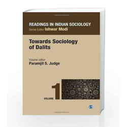 Readings in Indian Sociology: Volume I:  Towards Sociology of Dalits: 1 (Reading in Indian Sociology) by Paramjit S Book