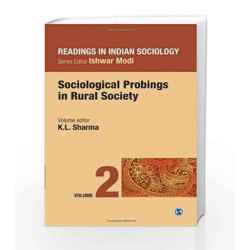 Readings in Indian Sociology: Sociological Probings in Rural Society - Vol.2 (Reading in Indian Sociology) by K L Sharma Book