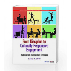 From Discipline to Culturally Responsive Engagement: 45 Classroom Management Strategies by JOHN BLACK,NIGAR HASHIMZADE Book