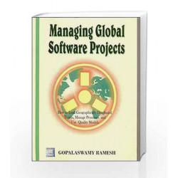 Managing Global Software Projects by Gopalaswamy Ramesh
