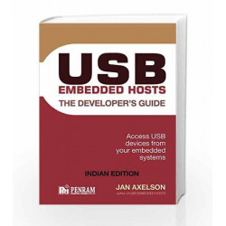 USB Embedded Hosts: The Developer's Guide (Jan Axelson Series) by DR JOE RUBINO Book 9788187972990