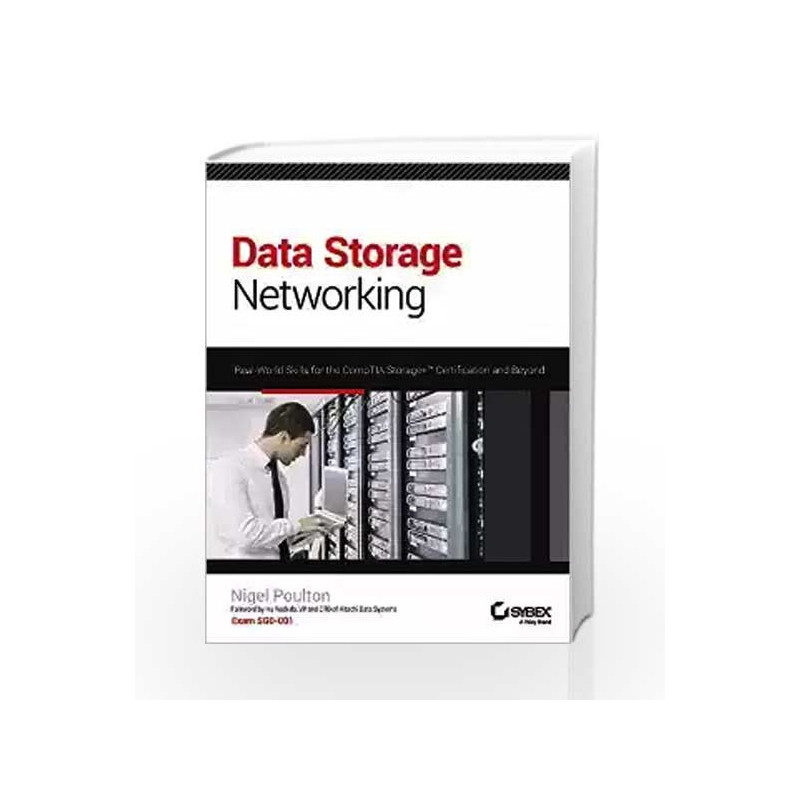 Data Storage Networking Real World Skills For The Comptia Storage