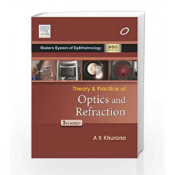 Theory and Practice of optics and refraction by Khurana Book-9788131231050