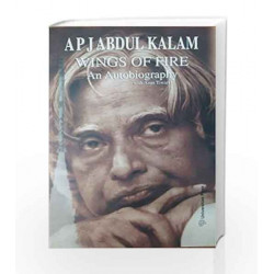 Wings of Fire : An Autobiography of Abdul Kalam