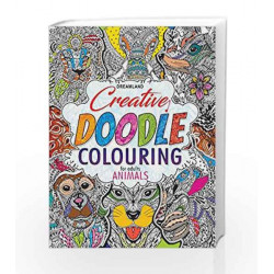 Creative Doodle Colouring - Animals & Birds by Dreamland Publications Book-9789350897959