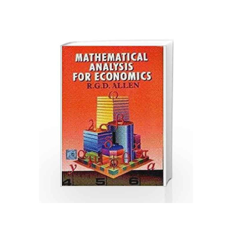 Mathematical Analysis for Economics by R G D Allen-Buy Online Mathematical  Analysis for Economics Book at Best Price in India:Madrasshoppe com