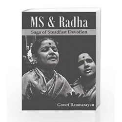 MS and Radha: Saga of Steadfast Devotion by Gowri Ramnarayan Book-9788187156567