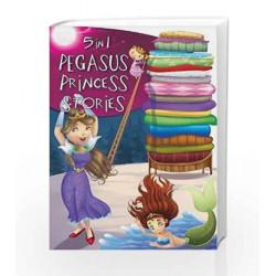 5 In 1 Pegasus Princess Stories by Pegasus Team Book-9788131934326