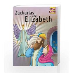 Zacharias & Elizabeth: 1 (Bible Stories Series) by Pegasus Team Book-9788131918623