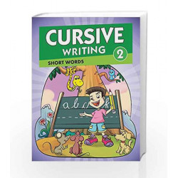Cursive Writing 2 - Short Words: Short Words - Vol. 1 (Cursive Writing Series) by Pegasus Team Book-9788131932315