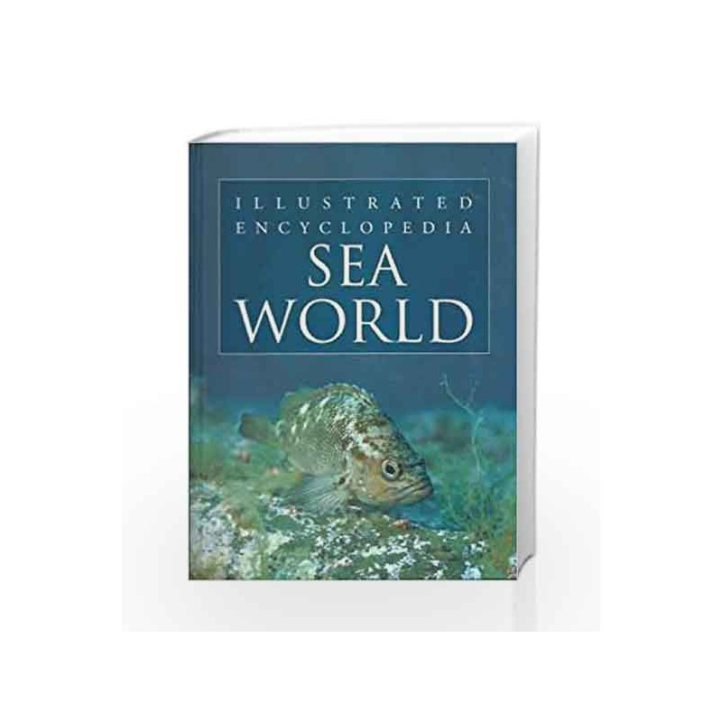 Sea World - Illustrated Encyclopedia by Pegasus Team Book-9788131907368