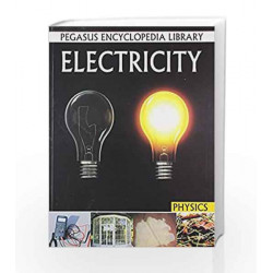 Electricity: 1 (Physics) by Pegasus Book-9788131912461