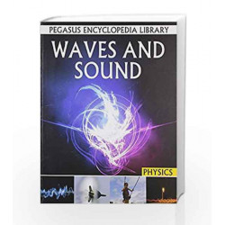 Waves and Sound: 1 (Physics) by Pegasus Book-9788131912485