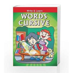 Words Cursive - Write & Learn by Pegasus Team Book-9788131906910