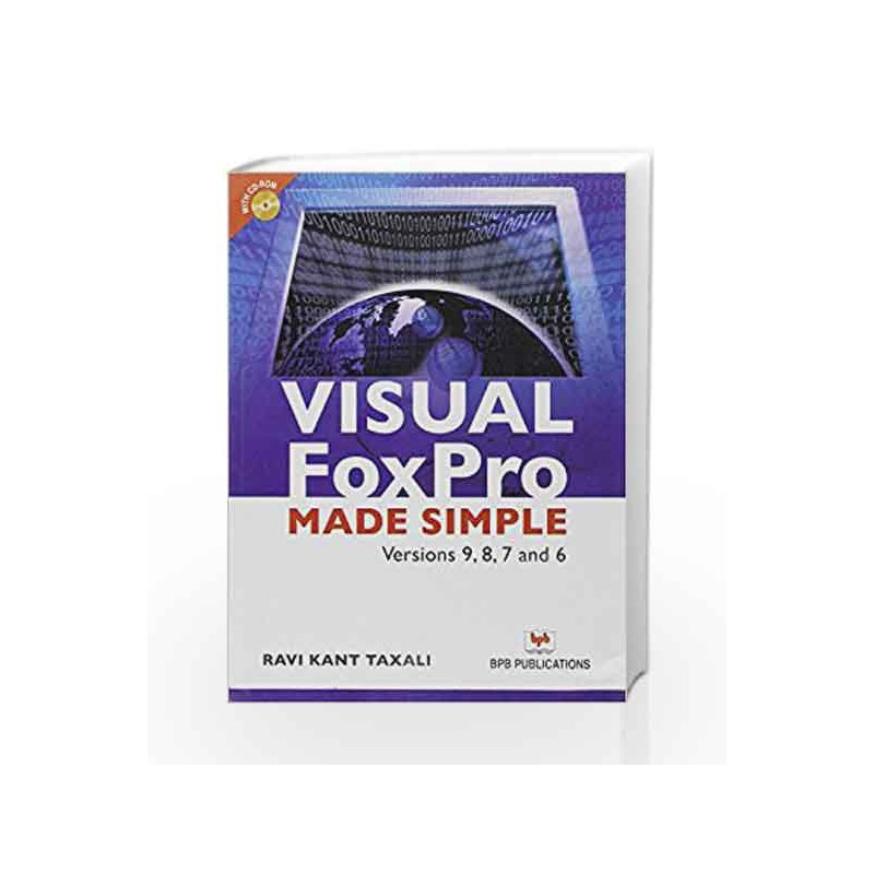 Visual FoxPro Made Simple by Ravikant Taxali-Buy Online Visual FoxPro Made  Simple Book at Best Price in India:Madrasshoppe com