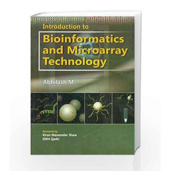 Introduction to Bioinformatics and Microarray Technology by M. Abhilash Book-9788123918785