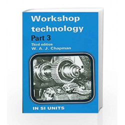 Workshop Technology, Vol. III by Chapman W A J Book-9788123904122