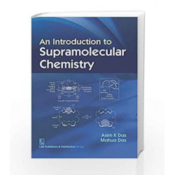 An Introduction to Supramolecular Chemistry (PB) by Das A Book-9789385915871